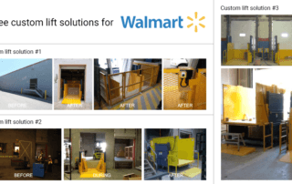 Various custom lift solutions for Walmart