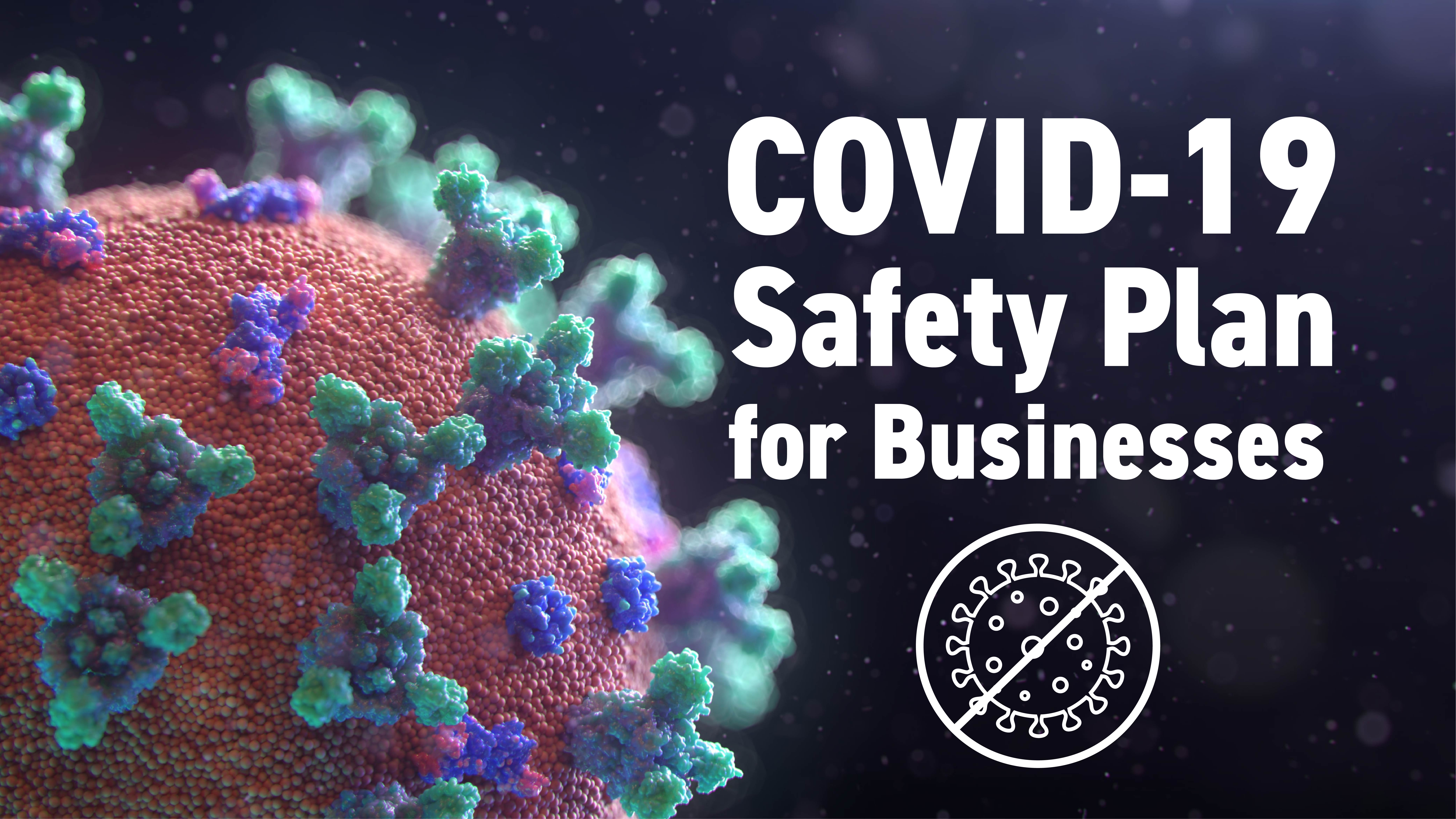 COVID-19 Safety Plan for Businesses