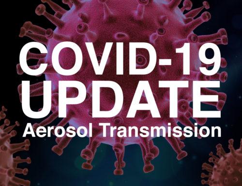 COVID-19 Update: Aerosol Transmission
